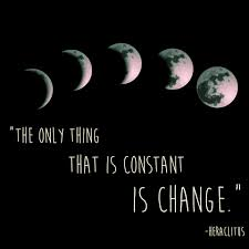 Change is the only constant in life