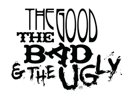 Part 14 – The Good the Bad and the Ugly